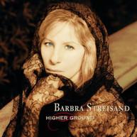BARBRA STREISAND - HIGHER GROUND CD