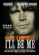 GLEN CAMPBELL - I'LL BE ME DVD