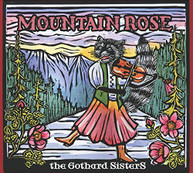 GOTHARD SISTERS - MOUNTAIN ROSE CD
