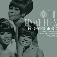 MARVELETTES - FOREVER MORE: THE COMPLETE MOTOWN ALBUMS 2 CD