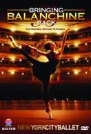 BRINGING BALANCHINE BACK: NEW YORK CITY BALLET DVD