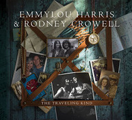 EMMYLOU HARRIS RODNEY CROWELL - TRAVELING KIND VINYL
