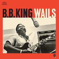 B.B. KING - WAILS VINYL
