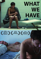 WHAT WE HAVE (WS) DVD