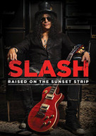 SLASH - RAISED ON THE SUNSET STRIP DVD