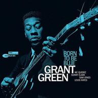 GRANT GREEN - BORN TO BE BLUE VINYL