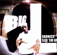 BIG L - EBONICS SIZE EM UP VINYL