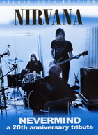 NIRVANA -NEVERMIND: A 20TH ANNIVERSARY TRIBUTE DVD