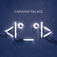 CARAVAN PALACE - ROBOT VINYL