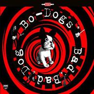 BO -DOGS - BAD BAD DOG (LTD) VINYL