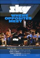 SKY - WHERE OPPOSITES MEET DVD