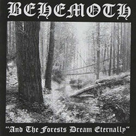 BEHEMOTH - & THE FORESTS DREAM ETERNALLY VINYL