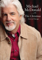 MICHAEL MCDONALD - THIS CHRISTMAS LIVE IN CHICAGO DVD