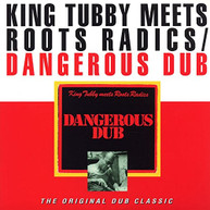 KING TUBBY ROOTS RADICS - DANGEROUS DUB VINYL