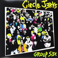 CIRCLE JERKS - GROUP SEX VINYL