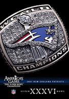 NFL AMERICA'S GAME: PATRIOTS (BOWL) (XXXVI) DVD