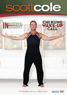 SCOTT COLE - IN HOME IN STUDIO: CHI KUNG WAKE UP CALL WORKOUT DVD