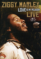 ZIGGY MARLEY - LOVE IS MY RELIGION LIVE DVD