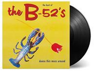 B -52'S - DANCE THIS MESS AROUND: THE BEST OF (IMPORT) VINYL