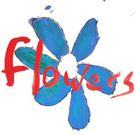 FLOWERS - DO WHAT YOU WANT TO: IT'S WHAT YOU SHOULD DO VINYL
