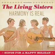 LIVING SISTERS - HARMONY IS REAL: SONGS FOR A HAPPY HOLIDAY VINYL