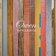 OWEN - NEW LEAVES (180GM) VINYL