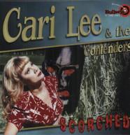 CARI LEE & CONTENDERS - SCORCHED VINYL