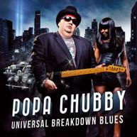 POPA CHUBBY - UNIVERSAL BREAKDOWN BLUES VINYL