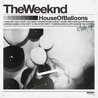 WEEKND - HOUSE OF BALLOONS VINYL