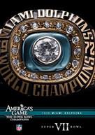 MIAMI DOLPHINS SUPER BOWL VII: NFL AMERICA'S GAME DVD