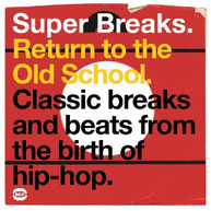 SUPER BREAKS: RETURN TO THE OLD SCHOOL VARIOUS VINYL