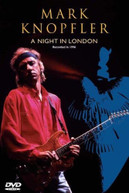 MARK KNOPFLER - MARK KNOPFLER: NIGHT IN LONDON DVD