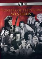 PIONEERS OF TELEVISION: PIONEERS OF WESTERNS DVD
