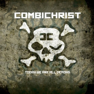 COMBICHRIST - TODAY WE ARE ALL DEMONS (180GM) VINYL