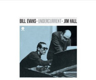 BILL EVANS JIM HALL - UNDERCURRENT (BONUS TRACKS) (180GM) VINYL