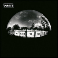 OASIS - DON'T BELIEVE THE TRUTH (GATE) VINYL