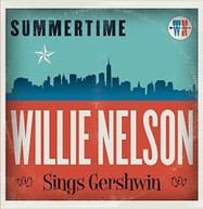 WILLIE NELSON - SUMMERTIME: WILLIE NELSON SINGS GERSHWIN VINYL
