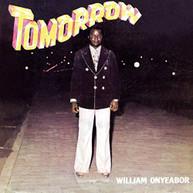 WILLIAM ONYEABOR - TOMORROW VINYL