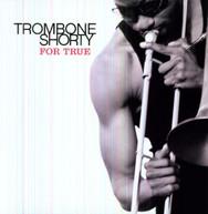 TROMBONE SHORTY - FOR TRUE VINYL