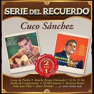 CUCO SANCHEZ - SERIE DEL RECUERDO CD