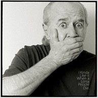 GEORGE CARLIN - I KINDA LIKE IT WHEN A LOTTA PEOPLE DIE CD