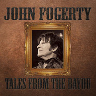 JOHN FOGERTY - TALES FROM THE BAYOU CD