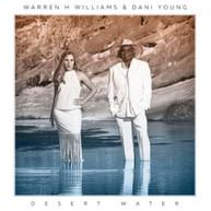 WARREN H. WILLIAMS & DANI YOUNG - DESERT WATER CD