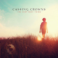 CASTING CROWNS - VERY NEXT THING CD