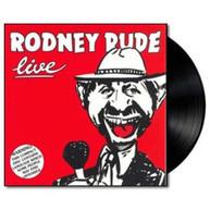 RODNEY RUDE - RODNEY RUDE LIVE VINYL