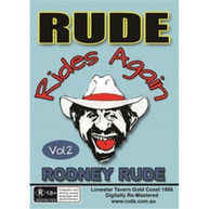 RODNEY RUDE - RUDE RIDES AGAIN DVD