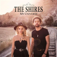 THE SHIRES - MY UNIVERSE CD