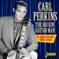 CARL PERKINS - ROCKIN GUITAR MAN:SINGLES 1955-62 + BONUS TRACKS CD