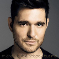 MICHAEL BUBLE - NOBODY BUT ME (DLX) CD