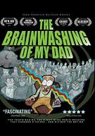 BRAINWASHING OF MY DAD (MOD) DVD